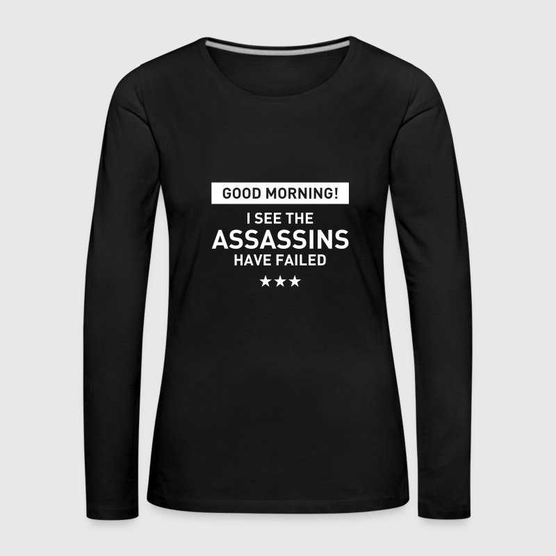 good morning Statement Spruch Büro Ehe Kollegen  - Frauen Premium Langarmshirt