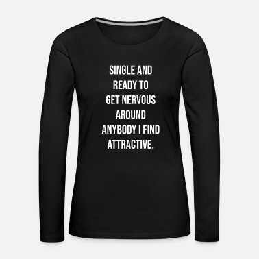 Single single - Women's Premium Longsleeve Shirt