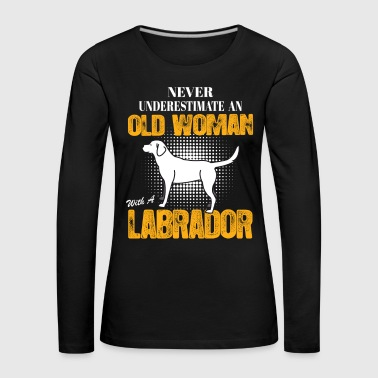 Old Woman With  A Labrador - Women's Premium Longsleeve Shirt