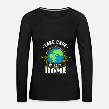 Ecology Save the Earth - Save the World - Save the Earth - Women's Premium Longsleeve Shirt