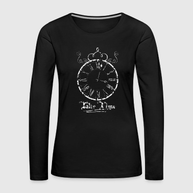 Take Time Clock Clock white - Vrouwen Premium shirt met lange mouwen
