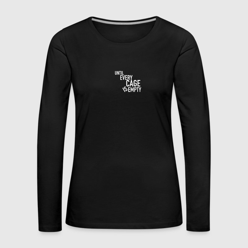 Until Every Cage Is Empty White - Women's Premium Longsleeve Shirt