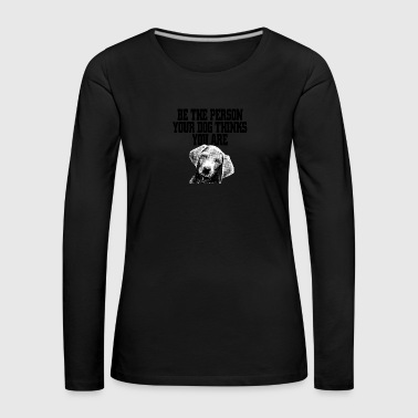 Be the Person - Women's Premium Longsleeve Shirt