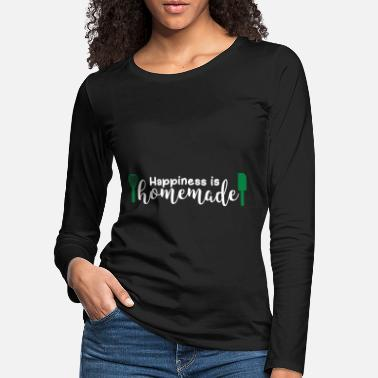 Happiness Happiness Is Homemade Gift Happiness - Vrouwen premium longsleeve