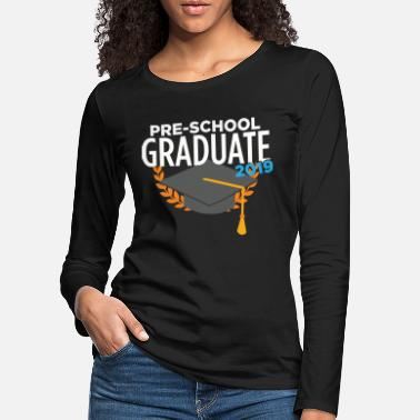 Preschool Preschool preschool children graduation day - Women's Premium Longsleeve Shirt