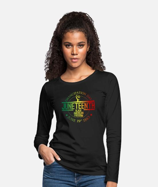 Social Justice Long-Sleeved Shirts - June 19 African American freedom Black business - Women's Premium Longsleeve Shirt black