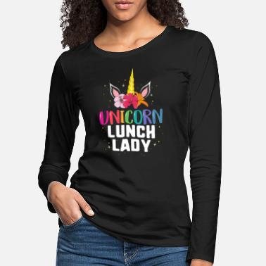 Lunch Unicorn Lunch Lady TShirt School Cafeteria Floral - Women's Premium Longsleeve Shirt