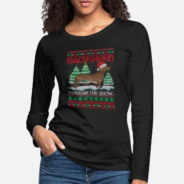 Snow Dachshund Through The Snow Funny Dog Lovers - Women's Premium Longsleeve Shirt