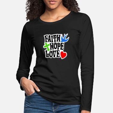 Faithfulness Faith faith - Women's Premium Longsleeve Shirt