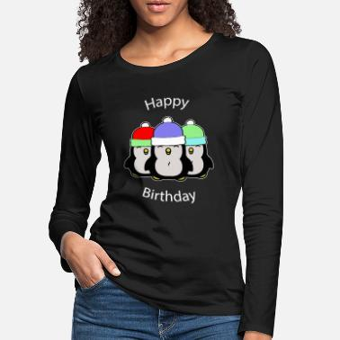 Happy Birthday Happy Birthday Penguin - Premium langærmet T-Shirt dame