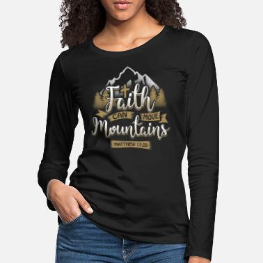 Kirche Faith can move mountains - EN - Frauen Premium Langarmshirt