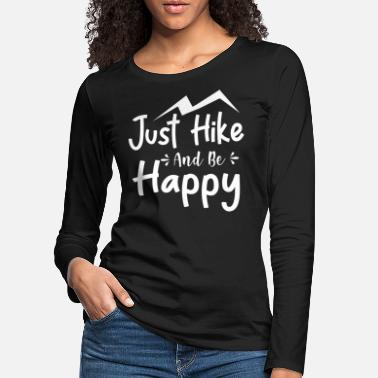 Active Just Hike And Be Happy - Women's Premium Longsleeve Shirt