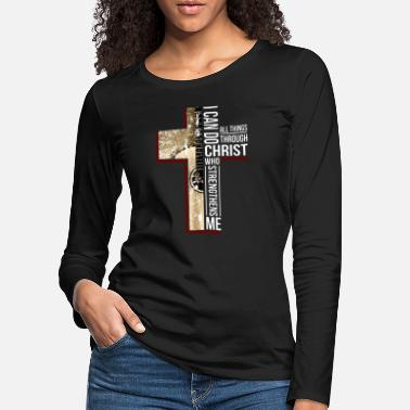 Jesus I can do christ who strengthens all things through - Premium långärmad T-shirt dam