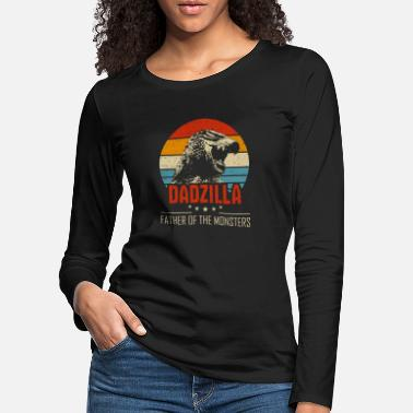 Daddy Dadzilla Father of The Monsters Fathers Day Retro - Women's Premium Longsleeve Shirt