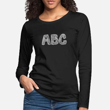 School Beginner abc learn alphabet as a school beginner - Women's Premium Longsleeve Shirt