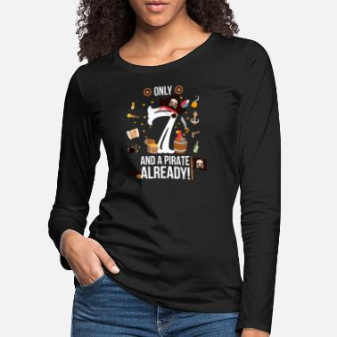 7th Birthday Boy Only 7 And A Pirate Already - Women's Premium Longsleeve Shirt