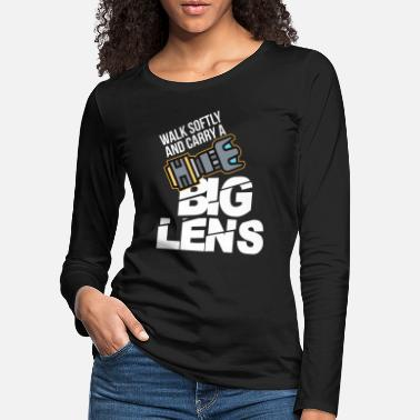 Funny photographer big lens photography hobby - Women's Premium Longsleeve Shirt