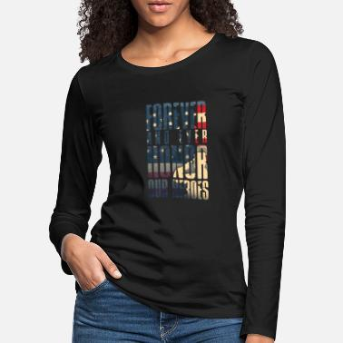 Stars Honor Our Heroes | Country Pride | Forever Patriot - Women's Premium Longsleeve Shirt