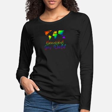 Gay Pride Beautiful Gay World LGBT Gay Pride - T-shirt manches longues premium Femme