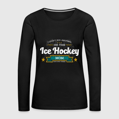Ice Hockey Mom Mutter Shirt Geschenk Idee - Frauen Premium Langarmshirt