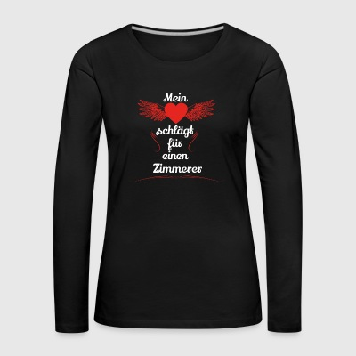 gift heart beats girlfriend carpenter - Women's Premium Longsleeve Shirt