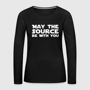 May the SOURCE be with YOU - Women's Premium Longsleeve Shirt