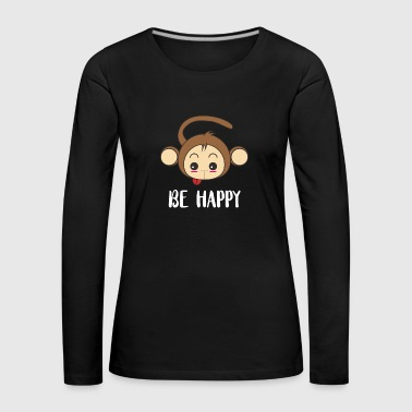 Be happy - Women's Premium Longsleeve Shirt