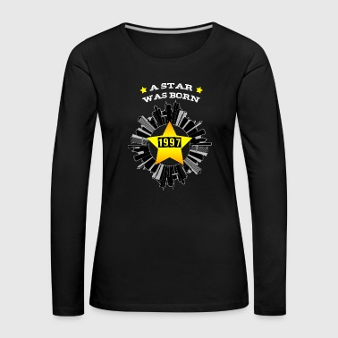 star was born 1997 - Frauen Premium Langarmshirt