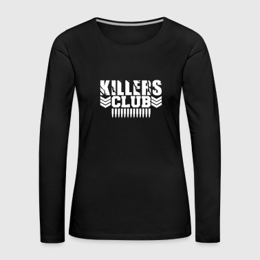 Club-Killers - Frauen Premium Langarmshirt