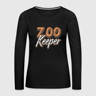 Shirt as a gift for zoo keeper or animal keeper - Women's Premium Longsleeve Shirt