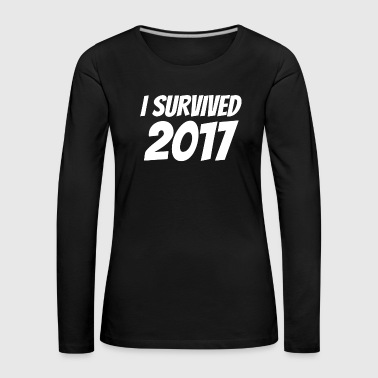 i survived 2017 new year happy new year shirt - Women's Premium Longsleeve Shirt