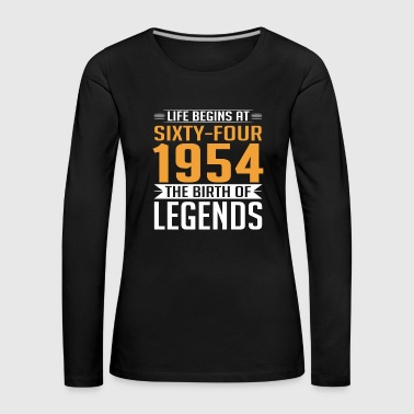 1954 64 64th birthday years Legends gift - Women's Premium Longsleeve Shirt