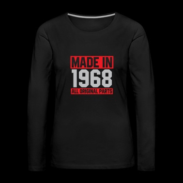 50th Birthday 1968 All Original Parts - Women's Premium Longsleeve Shirt