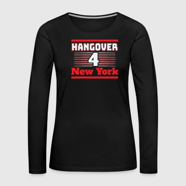 Hangover Party New York United States States Trip - Women's Premium Longsleeve Shirt