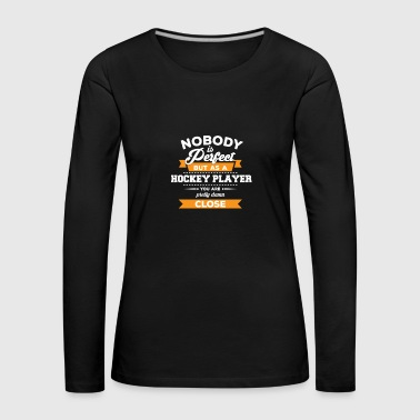 Hockey Player - Hockey Player - Gift Sport - Women's Premium Longsleeve Shirt