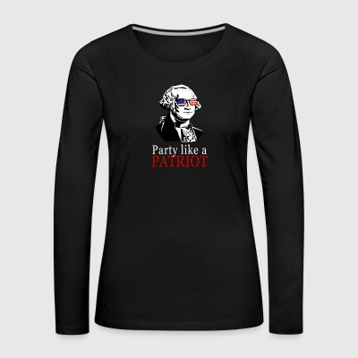 Party lide en patriot! USA shirt Patriot Shirt - Dame premium T-shirt med lange ærmer