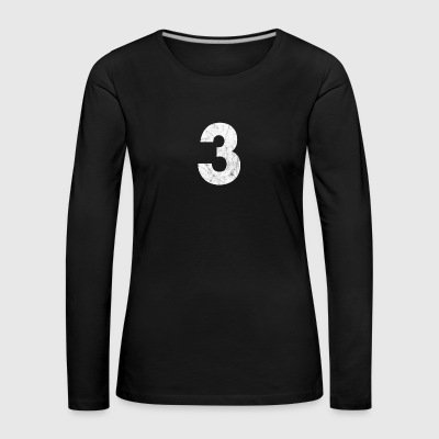 Zahl 3, Nummer 3, 3, three, Number three, Drei - Frauen Premium Langarmshirt