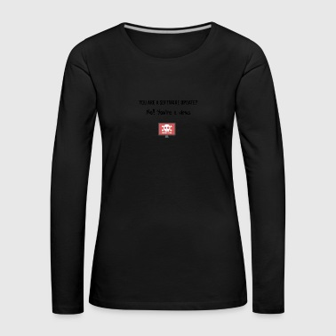 You are a virus - Women's Premium Longsleeve Shirt
