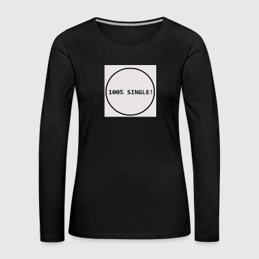 single - Women's Premium Longsleeve Shirt