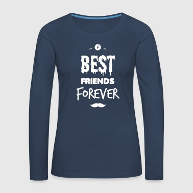 Best friends forever - Women's Premium Longsleeve Shirt