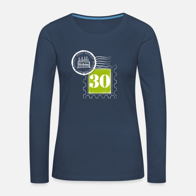 30th Birthday Long Sleeve Shirts - 30 years birthday anniversary stamp post stamp - Women's Premium Longsleeve Shirt navy