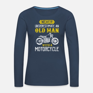 Rocker Motorcycle saying old man biker - Women's Premium Longsleeve Shirt