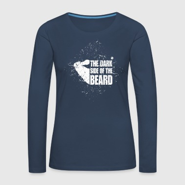 Beard The dark side of the beard - Women's Premium Longsleeve Shirt