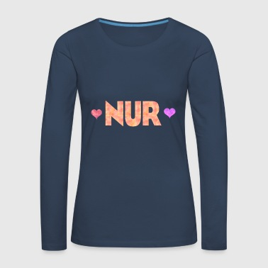 Just Just - Women's Premium Longsleeve Shirt