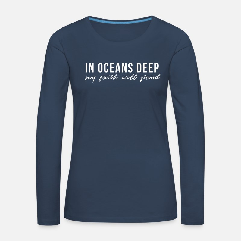 Chrétien Manches longues - In oceans deep my faith will stand ! - T-shirt manches longues premium Femme bleu marine