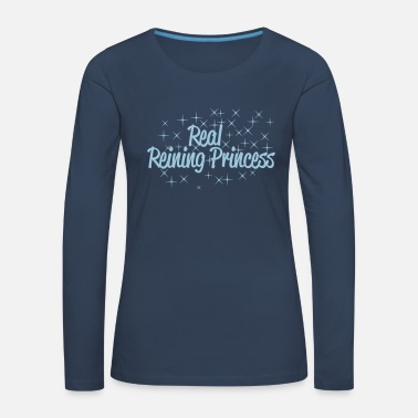 Princess Real Reining Princess - Women's Premium Longsleeve Shirt