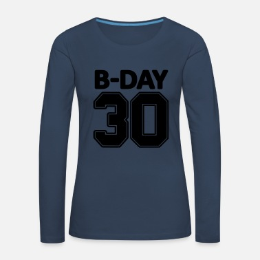 Jersey Number 30th birthday number numbers jersey number - Women's Premium Longsleeve Shirt