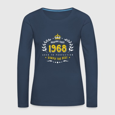 original since 1968 simply the best 50th birthday - Women's Premium Longsleeve Shirt