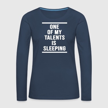 one of my talents - Women's Premium Longsleeve Shirt