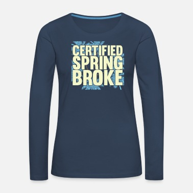 Breakdance Spring break - Långärmad premium-T-shirt dam